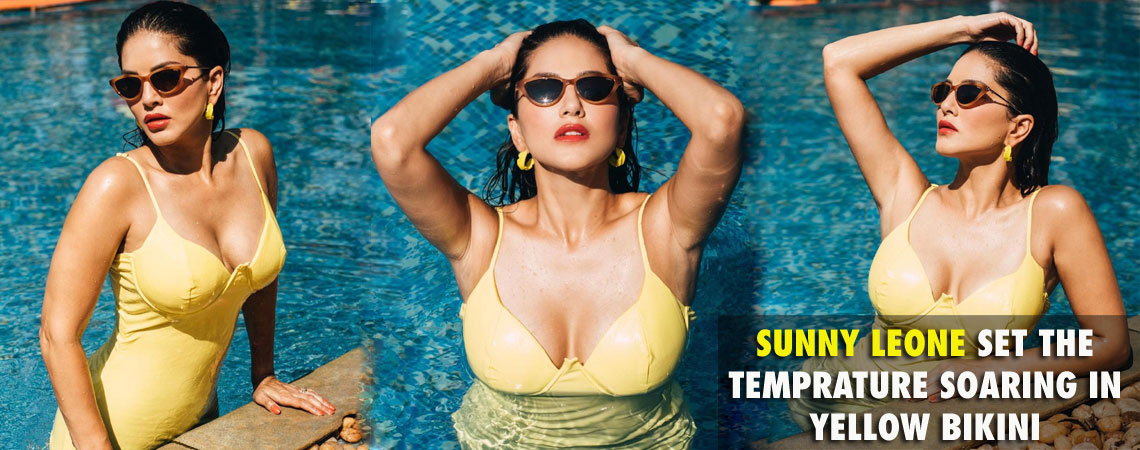SUNNY LEONE SET THE TEMPRATURE SOARING IN YELLOW BIKINI